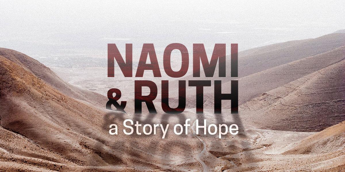 Naomi & Ruth: A Story of Hope